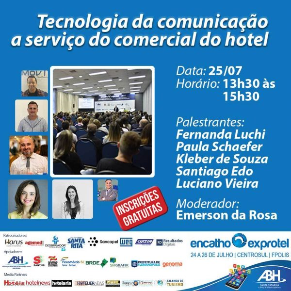Tecnologia da Comunicação na 31ª edição do Encatho & Exprotel Divulgação Falando de Turismo