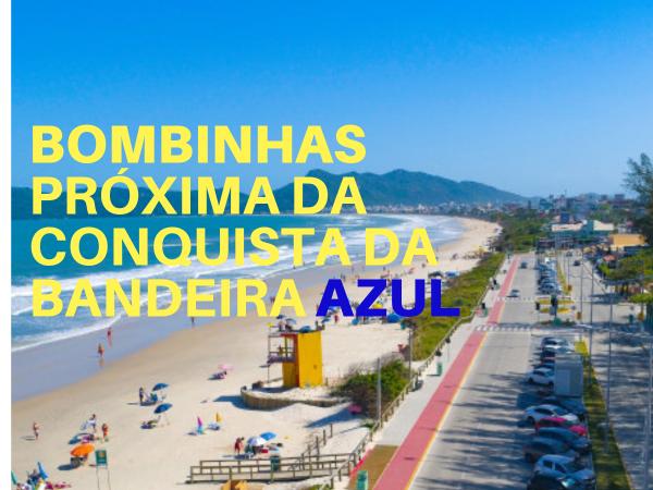 Bombinhas busca a bandeira da cor do mar para o próximo verão!
