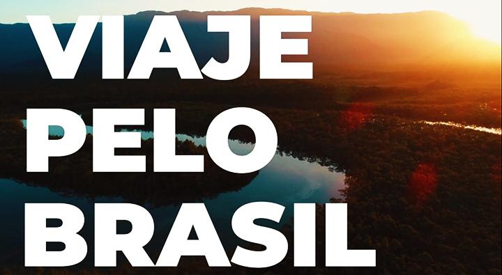 Campanha Viaje Pelo Brasil convida a valorizar nossos atrativos nacionais